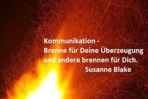 Kommunikation – Brenne und damit überzeugen