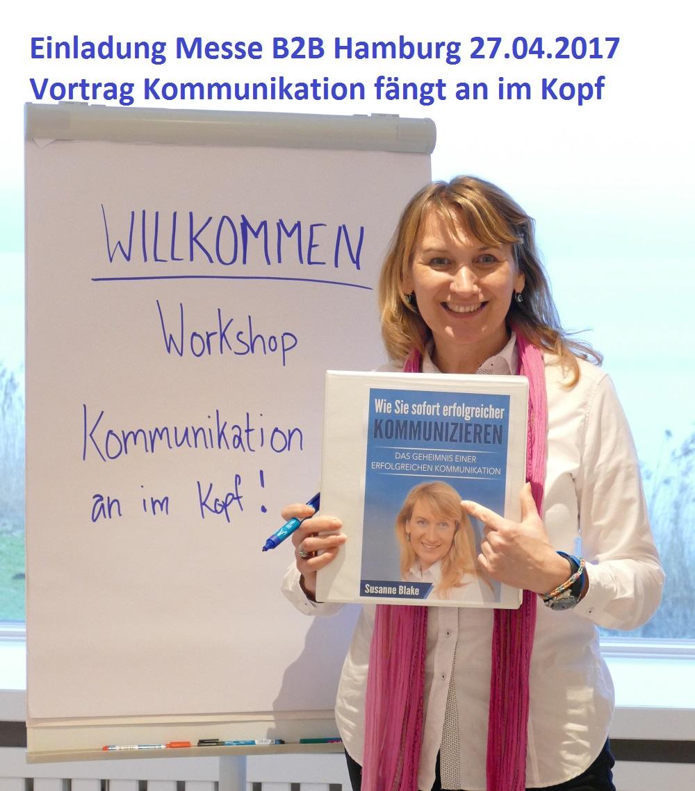 Vortrag Kommunikation faengt an im Kopf Messe B2B Hamburg